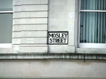 Mosley Street sign which prompted today's visit to the art gallery