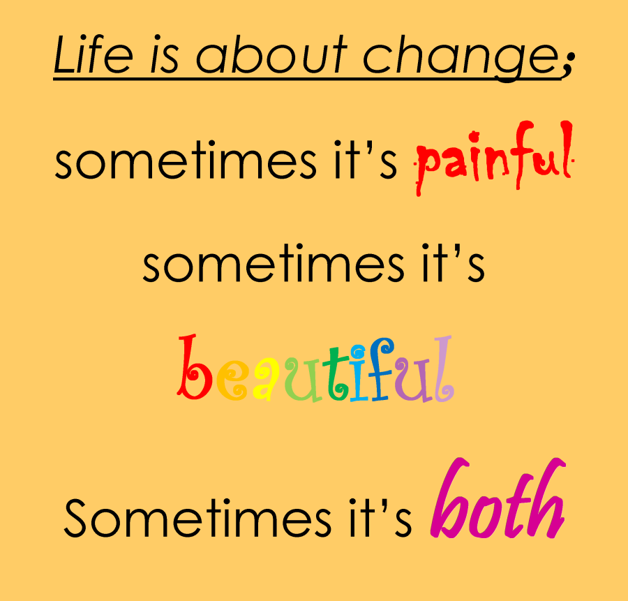 life is about change2